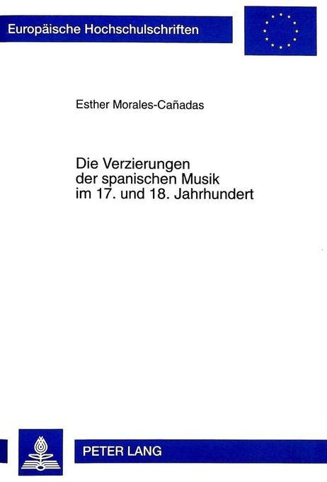 Die Verzierungen der spanischen Musik im 17. un...