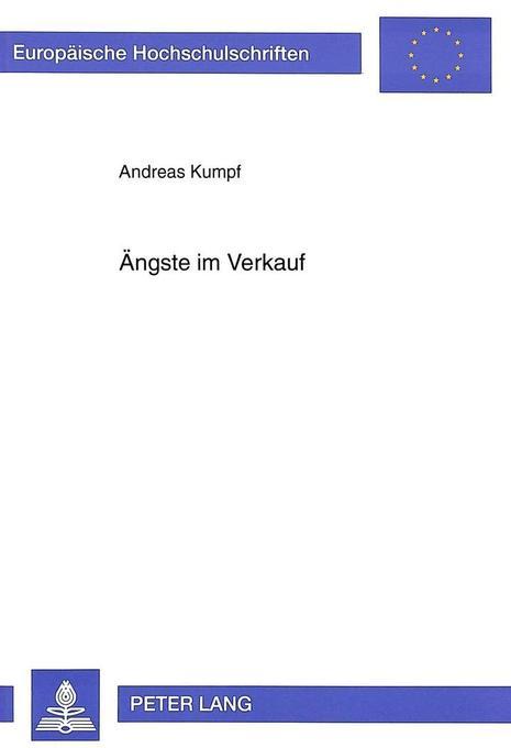 Ängste im Verkauf als Buch von Andreas Kumpf