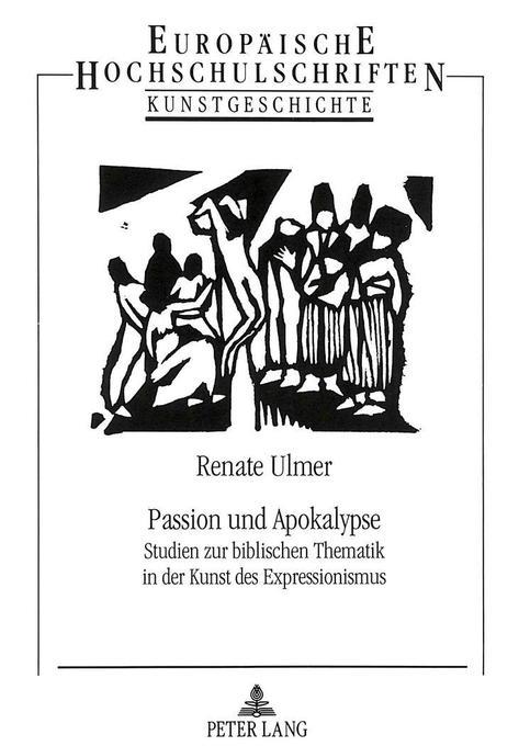 Passion und Apokalypse als Buch von Renate Ulmer