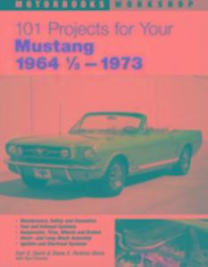 101 Projects for Your 1964 1/2-1973 Mustang als Taschenbuch