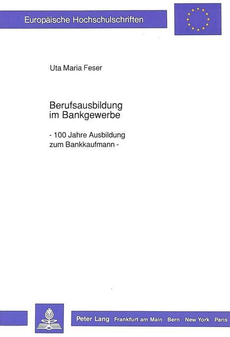 Berufsausbildung im Bankgewerbe als Buch von Ut...
