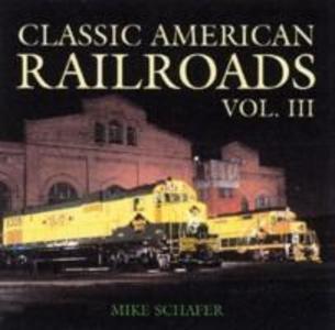 Classic American Railroads als Buch