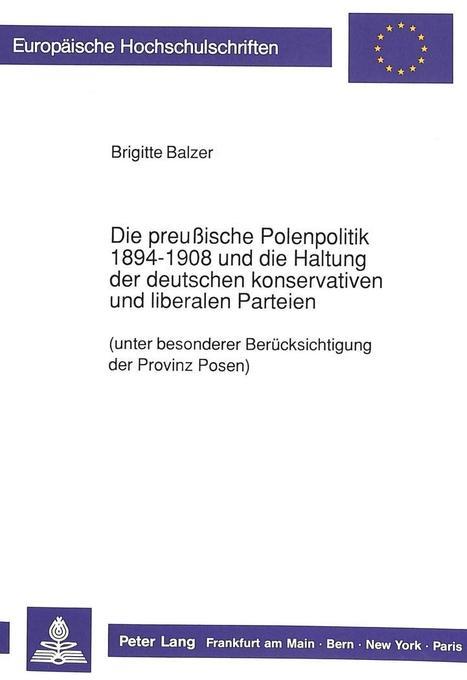 Die preußische Polenpolitik 1894-1908 und die H...
