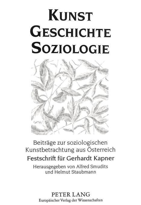 Kunst - Geschichte - Soziologie als Buch von