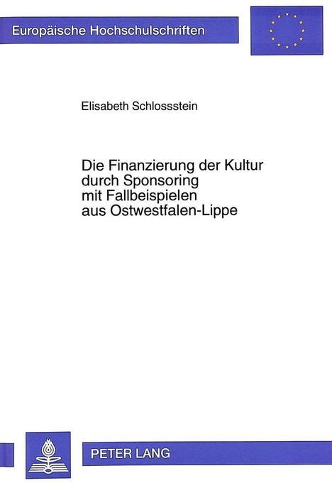 Die Finanzierung der Kultur durch Sponsoring mi...