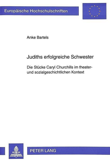 Judiths erfolgreiche Schwester als Buch von Ank...