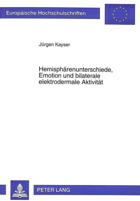 Hemisphärenunterschiede, Emotion und bilaterale...