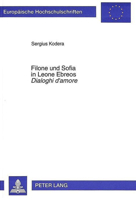 Filone und Sofia in Leone Ebreos Dialoghi d´amo...