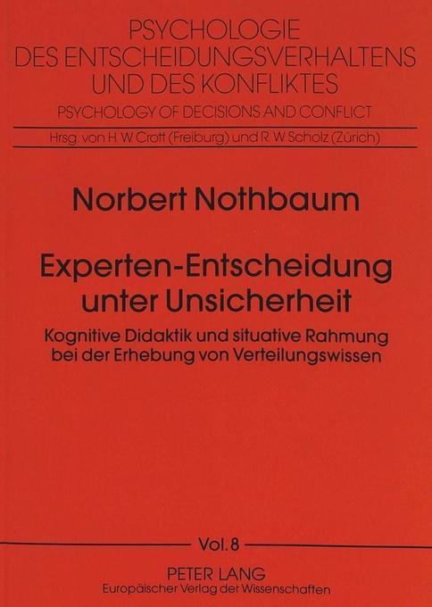 Experten-Entscheidung unter Unsicherheit als Bu...