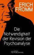Die Notwendigkeit der Revision der Psychoanalyse