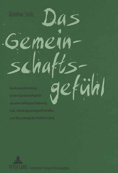 Das Gemeinschaftsgefühl als Buch von Günther Stolz