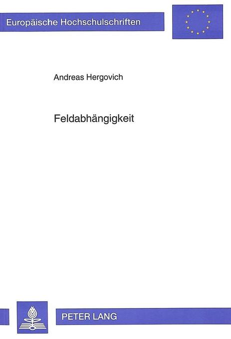 Feldabhängigkeit als Buch von Andreas Hergovich