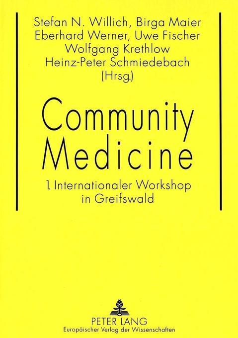 Community Medicine als Buch von Stefan N. Willi...