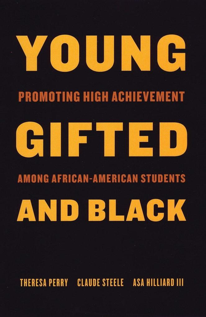 Young, Gifted, and Black: Promoting High Achievement Among African-American Students als Taschenbuch