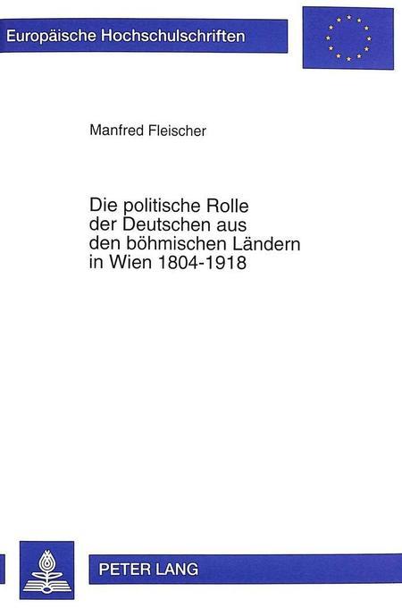 Die politische Rolle der Deutschen aus den böhm...