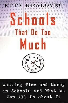 Schools That Do Too Much: Wasting Time and Money in Schools and What We Can All Do about It als Taschenbuch