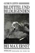 Bildtitel und Bildlegenden bei Max Ernst