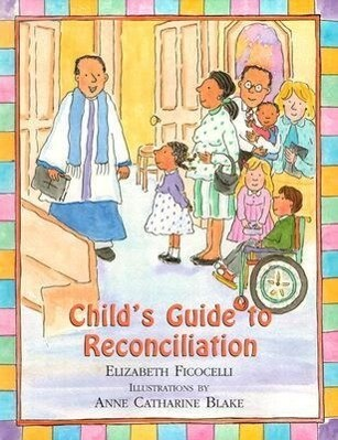 Child's Guide to Reconciliation als Buch
