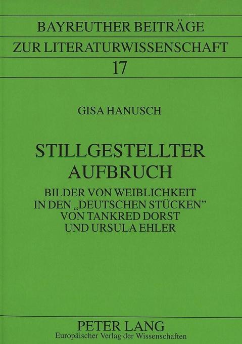 Stillgestellter Aufbruch als Buch von Gisa Hanusch