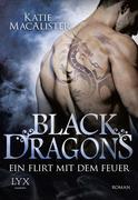 Black Dragons 01 - Ein Flirt mit dem Feuer