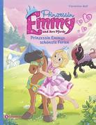 Prinzessin Emmy und ihre Pferde - Prinzessin Emmys schönste Ferien