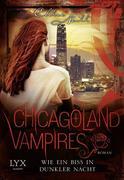 Chicagoland Vampires 12. Wie ein Biss in dunkler Nacht