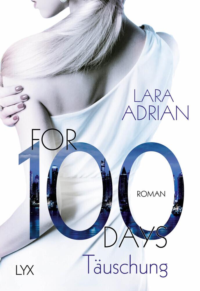 For 100 Days - Täuschung als Taschenbuch
