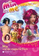 Mia and me 25: Mia und der magische Trank