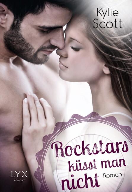 Rockstars küsst man nicht als Taschenbuch