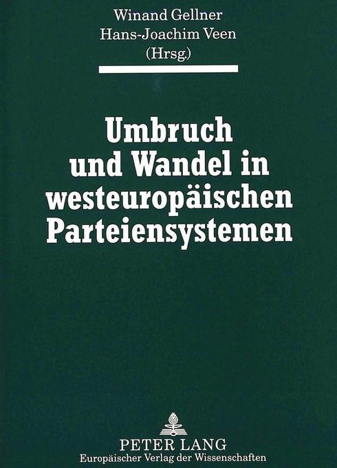 Umbruch und Wandel in westeuropäischen Parteien...