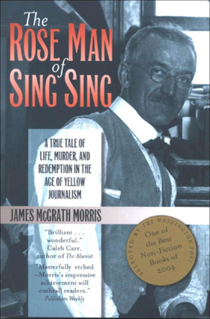 The Rose Man of Sing Sing als Buch (gebunden)