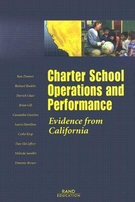 Charter School Operations and Performance: Evidence from California als Taschenbuch