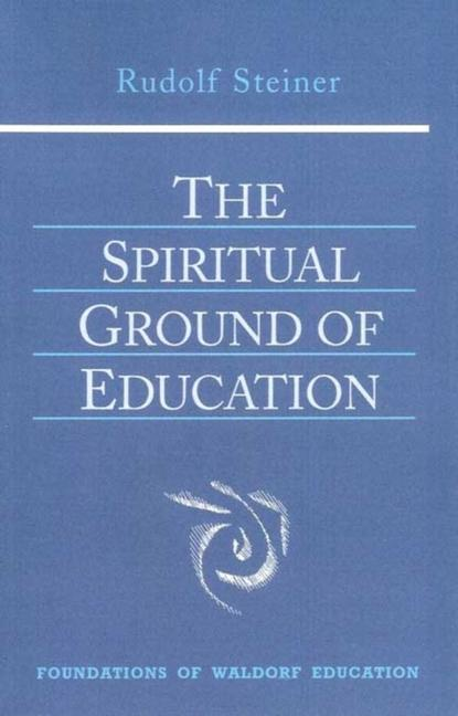 The Spiritual Ground of Education als Taschenbuch