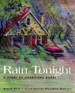 Rain Tonight: A Story of Hurricane Hazel als Taschenbuch