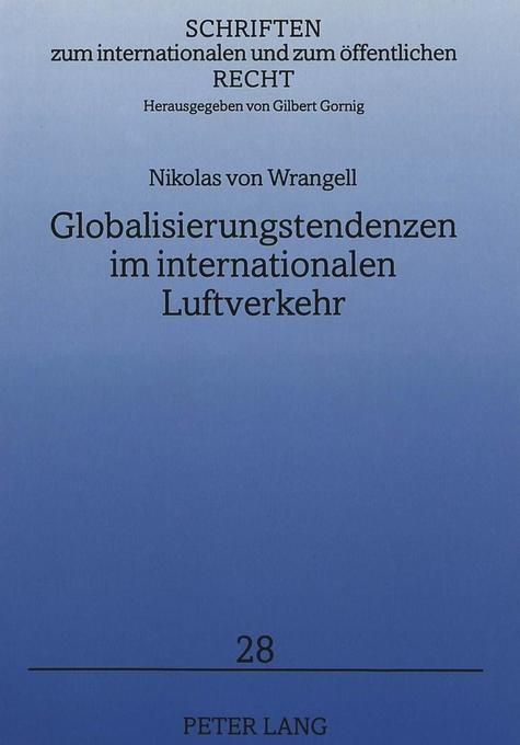 Globalisierungstendenzen im internationalen Luf...