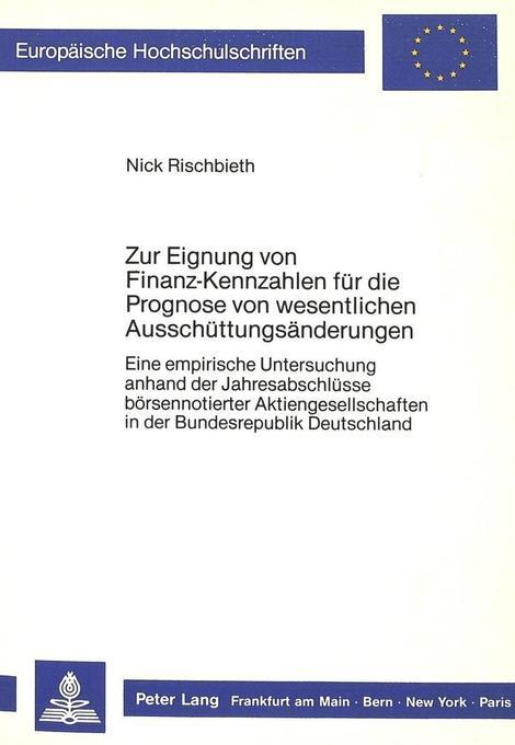 Zur Eignung von Finanz-Kennzahlen für die Progn...