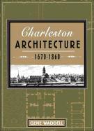 Charleston Architecture: 1670-1860 als Taschenbuch