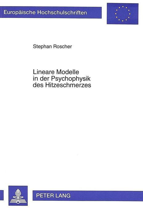 Lineare Modelle in der Psychophysik des Hitzesc...
