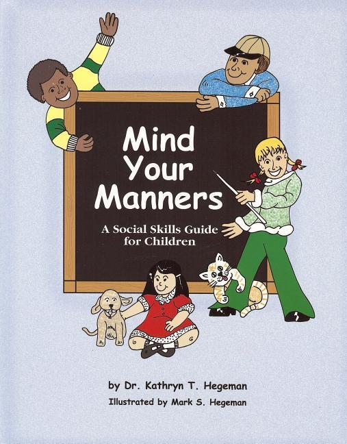 Mind Your Manners: A Program for Children Grades K-4 als Taschenbuch