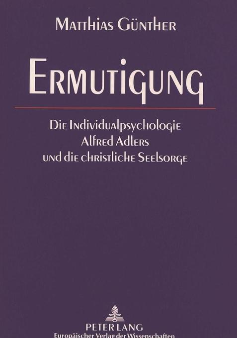 Ermutigung als Buch von Matthias Günther