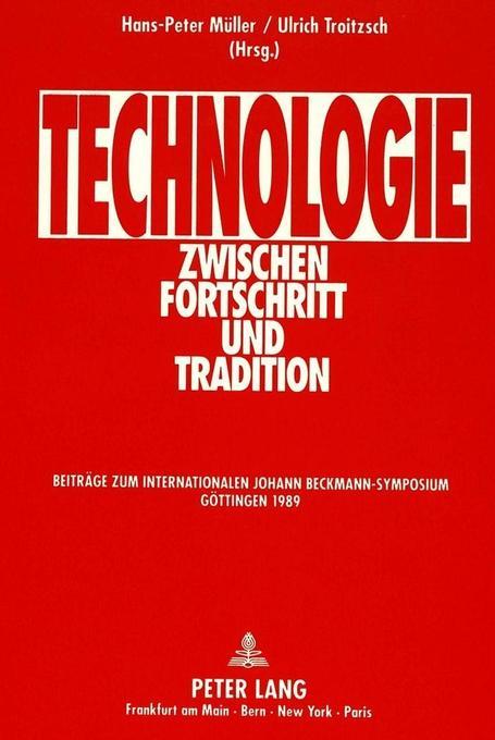 Technologie zwischen Fortschritt und Tradition als Buch