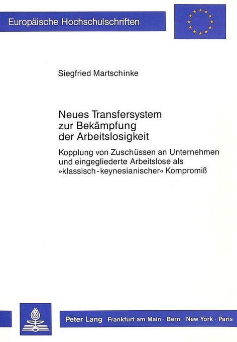 Neues Transfersystem zur Bekämpfung der Arbeits...