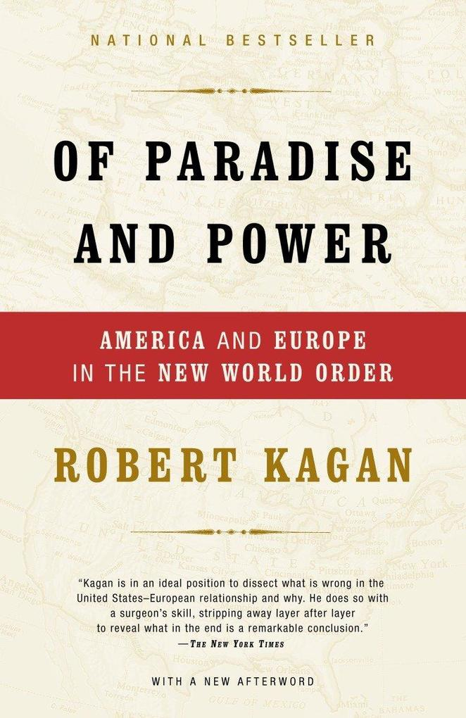 Of Paradise and Power: America and Europe in the New World Order als Taschenbuch