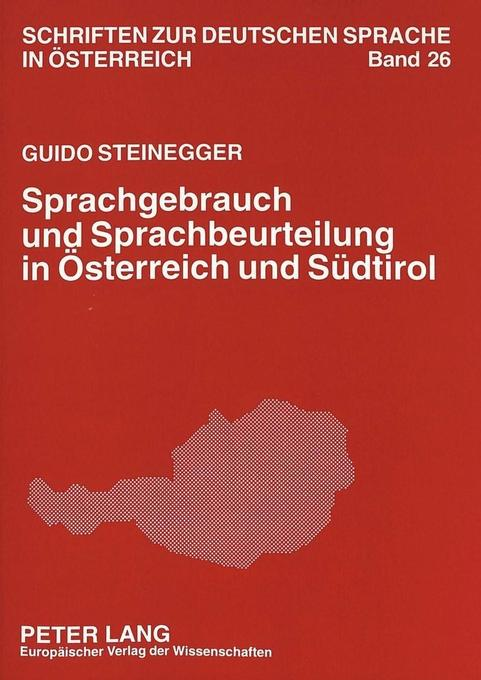 Sprachgebrauch und Sprachbeurteilung in Österre...