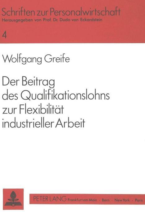 Der Beitrag des Qualifikationslohns zur Flexibi...