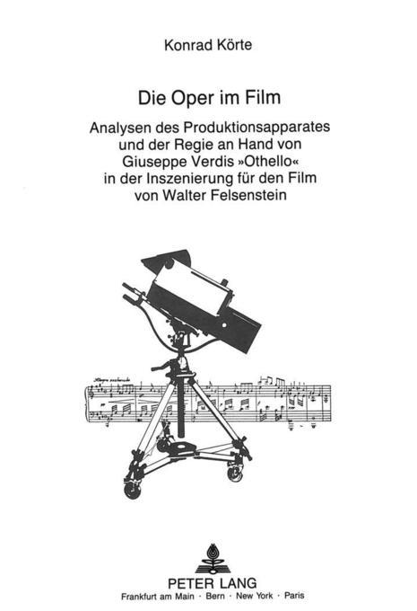 Die Oper im Film als Buch von Konrad Körte