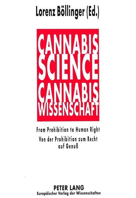 Cannabis Science - Cannabis Wissenschaft als Bu...