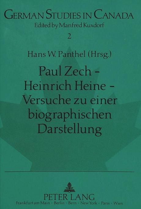 Paul Zech - Heinrich Heine - Versuche zu einer ...