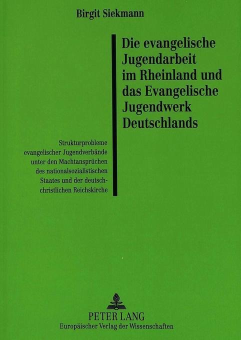 Die evangelische Jugendarbeit im Rheinland und ...