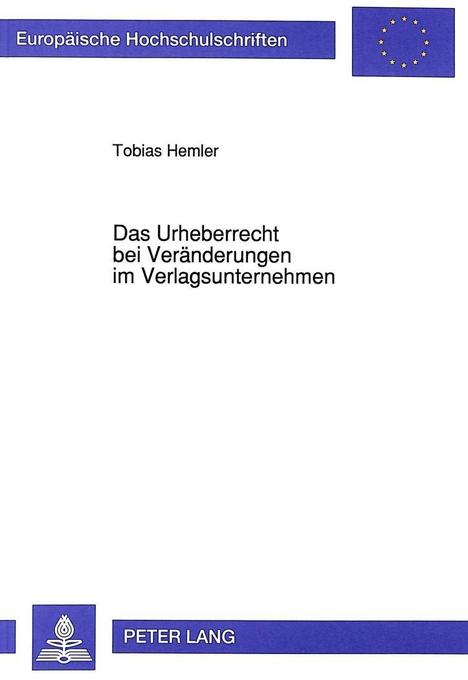 Das Urheberrecht bei Veränderungen im Verlagsun...